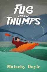 Fug and the Thumps | Malachy Doyle |