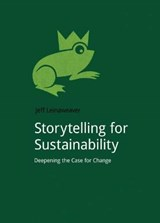 Storytelling for Sustainability | Jeff Leinaweaver |