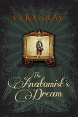 Anatomist's Dream | Clio Gray |