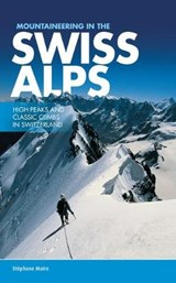 Mountaineering in the Swiss Alps | Stephane Maire |