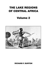 Lake Regions of Central Africa | Richard F. Burton |