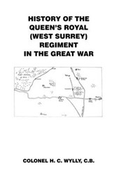 History of the Queens Royal £West Surrey] Regiment in the Gr