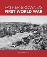 Father Browne's First World War | E. E. O'donnell |