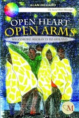 Open Heart Open Arms | Alan Hilliard |