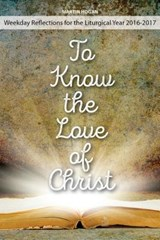 To Know the Love of Christ | Martin Hogan |