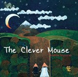 Clever Mouse | Anahita Teymorian |