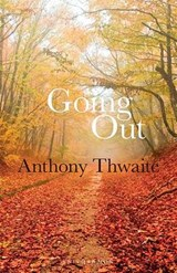 Going Out | Anthony Thwaite |