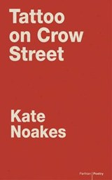 Tattoo on Crow Street | Kate Noakes |
