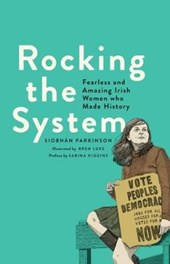 Rocking the System | Siobhan Parkinson |