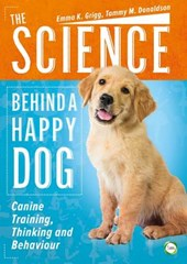 The Science Behind a Happy Dog | Emma K. Grigg |