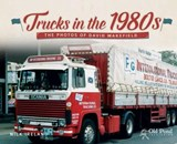 Trucks in the 1980s | Nick Ireland |