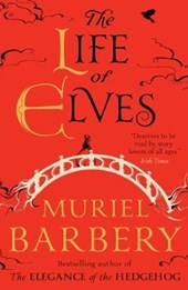 Life of Elves | Muriel Barbery |