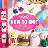 Mollie Makes: How to Knit | Mollie Makes Mollie Makes |