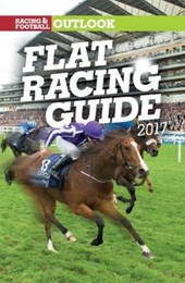 RFO Flat Racing Guide 2017 (Racing & Football Outlook) | Nick Watts |