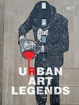 Urban Art Legends | Ket Ket |