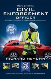 How to Become a Traffic Warden (Civil Enforcement Officer):