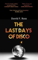 Last Days of Disco | David Ross |