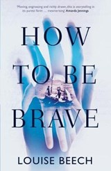 How to Be Brave | Beech Louise |
