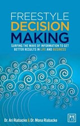 Freestyle Decision Making | Riabacke, Mona, Dr. |