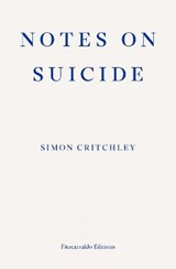 Notes on Suicide | Simon Critchley |