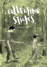 Collecting sticks (graphic novel) | Joe Decie |