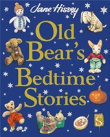 Old Bear's Bedtime Stories | Jane Hissey |