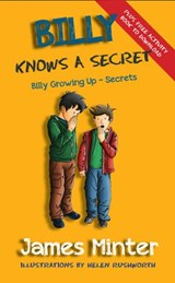 Billy Knows A Secret (Billy Growing Up, #8) | James Minter |