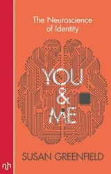 You & Me | Susan Greenfield |