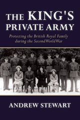 The King's Private Army | Andrew Stewert |