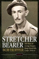 A Stretcher Bearer from El Alamein to Greece | Jim Hopper |