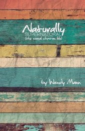 Naturally Supernatural | Wendy Mann |