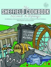Sheffield Cook Book: Second Helpings