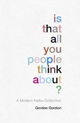 Is That all You People Think About? | Gordon Gordon |