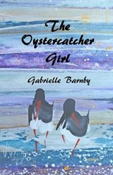 The Oystercatcher Girl | Gabrielle Barnby |