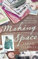 Making Space | Sarah Tierney |