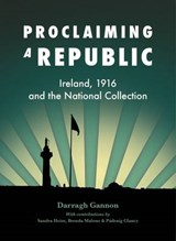 Proclaiming a Republic | Darragh Gannon |