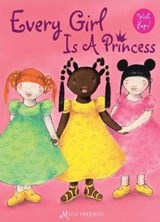Every Girl Is a Princess | Mylo Freeman |
