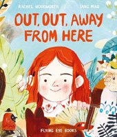 Out, Out Away from Here | Rachel Woodworth |