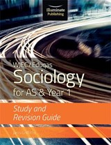 WJEC/Eduqas Sociology for AS & Year 1: Study & Revision Guid | Janis Griffiths |