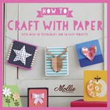 How to Craft with Paper | Mollie Makes |