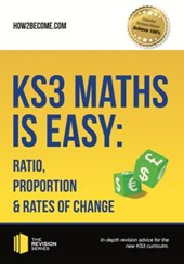 KS3 Maths is Easy: Ratio, Proportion & Rates of Change. Comp