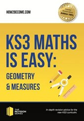 KS3 Maths is Easy: Geometry & Measures. Complete Guidance fo