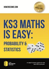 KS3 Maths is Easy: Probability & Statistics. Complete Guidan