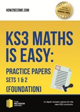 KS3 Maths is Easy: Practice Papers Sets 1 & 2 (Foundation). | auteur onbekend |