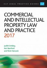Commercial and Intellectual Property Law and Practice | Kier Bamford |