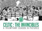 Celtic: The Invincibles