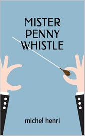 Mister Penny Whistle