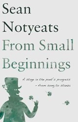 From Small Beginnings | Sean Notyeates |