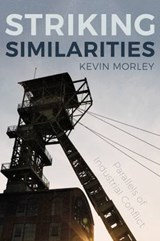 Striking Similarities | Kevin Morley |