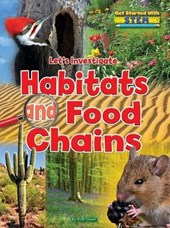 Let's Investigate Habitats and Food Chains